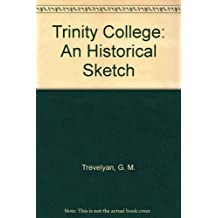 Trinity College: An Historical Sketch