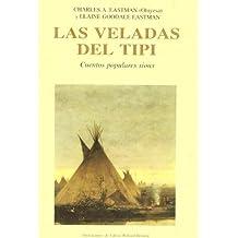 Las veladas del tipi : cuentos populares sioux