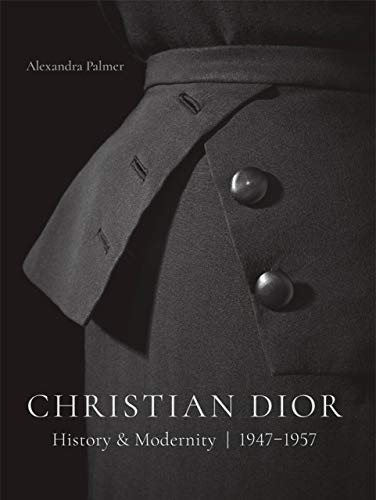 Christian Dior: History and Modernity, 1947-1957
