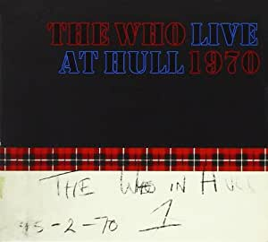 The Who, Live At Hull 1970