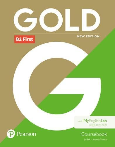Gold B2 First New Edition Coursebook for MyEnglishLab