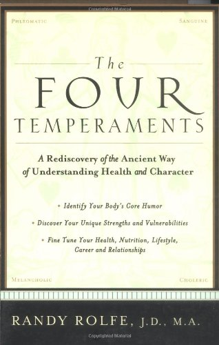 the-four-temperaments-a-rediscovery-of-the-ancient-way-of-understanding-health-and-character