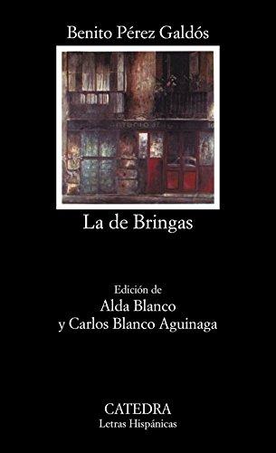 La de Bringas (Letras Hispánicas) por Benito Pérez Galdós