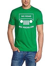 NO ROAD - NO PROBLEM ! SUV GELÄNDEWAGEN OFFROAD T-Shirt oliv, schwarz S - 5XL