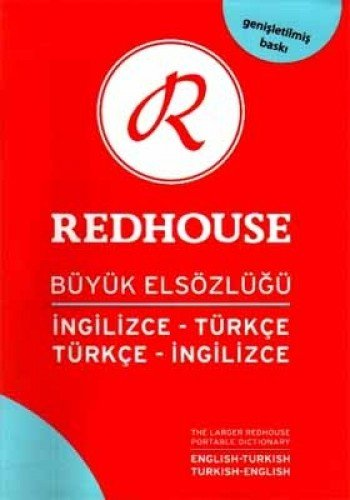 The Larger Redhouse Portable Dictionary: English-Turkish & Turkish-English (Türkisch-englisch-wörterbuch)