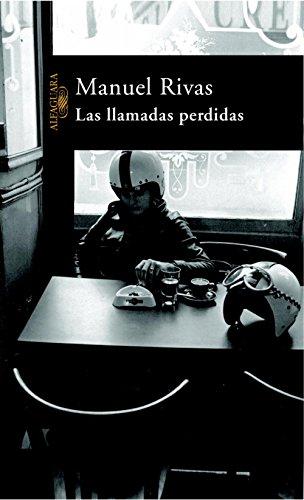 Las llamadas perdidas por Manuel Rivas