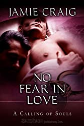 No Fear in Love (A Calling of Souls)
