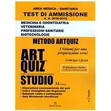 Artquiz studio. Test di ammissione a: medicina, odontoiatria, veterinaria, professioni sanitarie, biotecnoloolge. Area medica-sanitaria