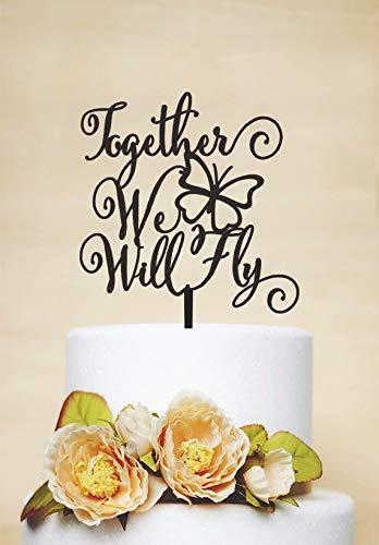 """Tortenaufsatz für Hochzeitstorten, personalisierbar, mit englischsprachiger Aufschrift""""Together We Will Fly"""""""