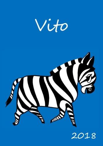 2018: personalisierter Zebra-Kalender 2018 - Vito - DIN A5 - eine Woche pro Doppelseite, Buch