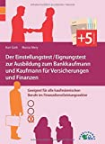 Der Einstellungstest / Eignungstest zur Ausbildung zum Bankkaufmann und Kaufmann...