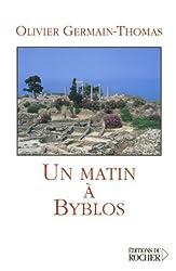Un matin à Byblos