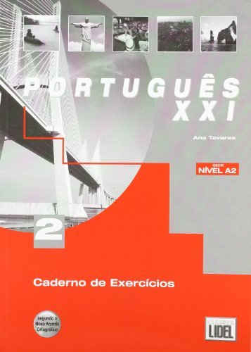 Portugues Xxi (Segundo O Novo Acordo Ortografico): Caderno De Exercicios 2 by Ana Tavares (2012-01-23)