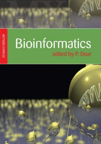Bioinformatics: Methods Express (Method Express Series) by Paul Dear (2007-09-24)