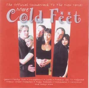 More Cold Feet: The Official Soundtrack To The New Series