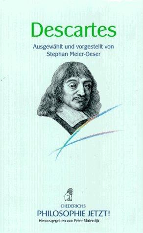 Philosophie Jetzt! Descartes by René Descartes (1997-09-05)