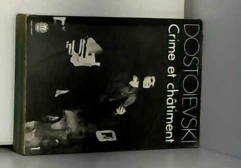CRIME ET CHATIMENT. Tome 1 par Fédor Dostoïevski