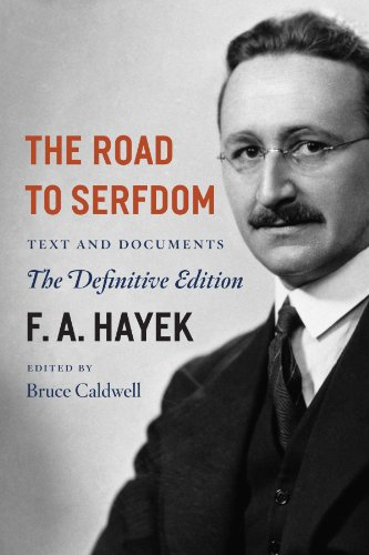 The Road to Serfdom: Text and Documents: Text and Documents - the Definitive Edition: Volume 2 (The Collected Works of F. A. Hayek) por Friedrich A. Von Hayek
