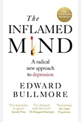 The Inflamed Mind: A radical new approach to depression Paperback