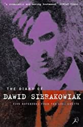 The Diary of Dawid Sierakowiak: Five Notebooks from the Lodz Ghetto