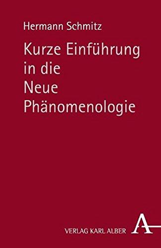 Kurze Einführung in die Neue Phänomenologie