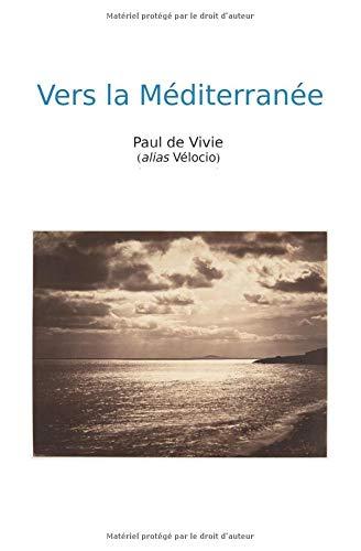 Vers la Méditerranée
