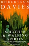 Murther and Walking Spirits