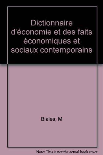 Dictionnaire d'économie et des faits économiques et sociaux contemporains