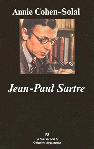 Jean-Paul Sartre (Argumentos) por Annie Cohen-Solal