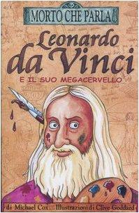 Leonardo da Vinci e il suo megacervello di Michael Cox