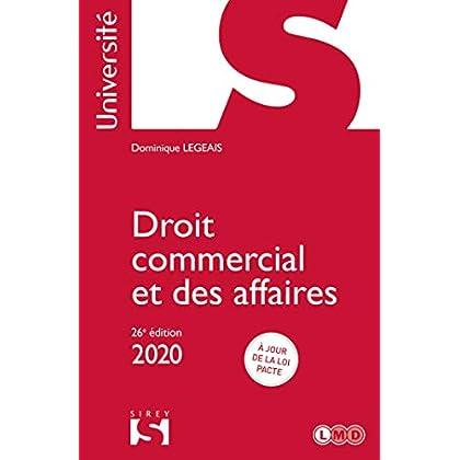 Droit commercial et des affaires 2020 - 26e éd.
