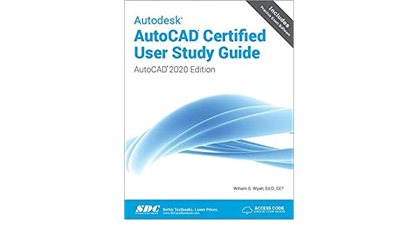 Buy Autodesk Autocad Certified User: Autocad 2020 Edition