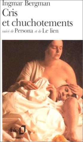 Cris et chuchotements / Persona /Le Lien