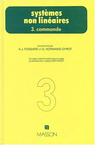 SYSTEMES NON LINEAIRES. Tome 3, Commande