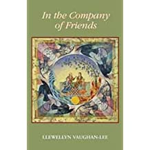 [In the Company of Friends] (By: Llewellyn Vaughan-Lee) [published: January, 2000]