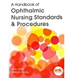 [(A Handbook of Ophthalmic Nursing Standards and Procedures)] [ By (author) Lynn Ring, By (author) Miriam Okoro ] [March, 2012]