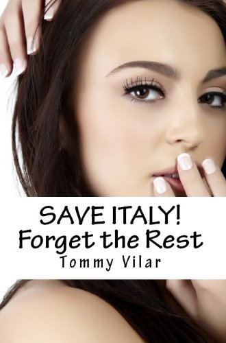 Save Italy! by Tommy Vilar