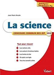 Intégrer Sciences Po - La science - Thème IEP 2013