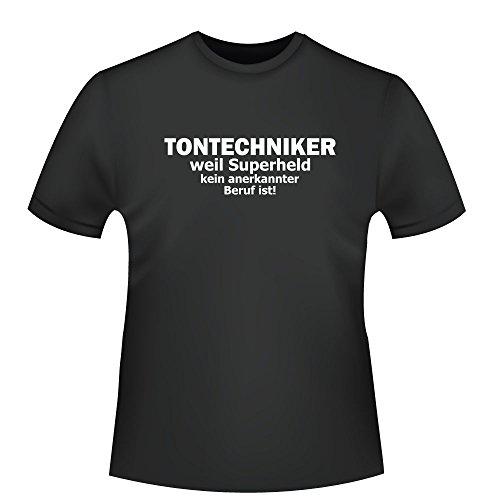 Tontechniker - weil Superheld kein anerkannter Beruf ist, Herren T-Shirt - Fairtrade - ID104912 Schwarz