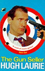 The Gun Seller by Hugh Laurie (1997-03-03)