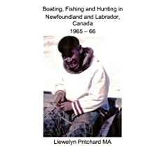 Boating, Fishing and Hunting in Newfoundland and Labrador, Canada 1965 - 66 (Photo Albums)