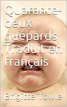 Libro Epub Gratis Quarante-deux guépards Traduit en français