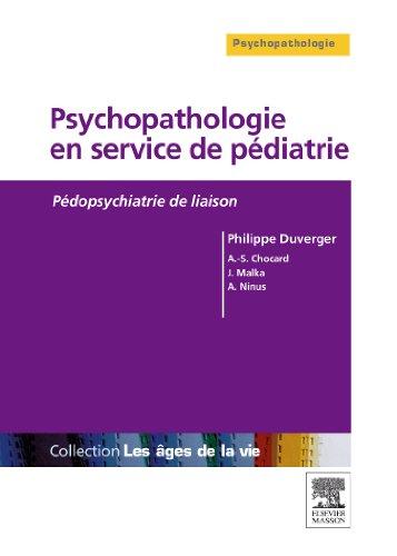 Psychopathologie en service de pédiatrie : Pédopsychiatrie de liaison