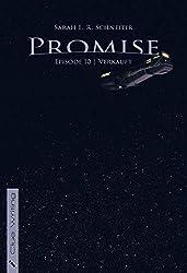 Promise: Episode 10: Verkauft (Promise (Episodischer Roman))