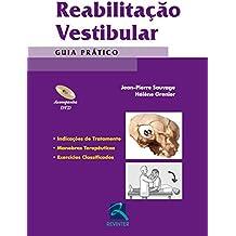 Reabilitação Vestibular: Guia Prático (Portuguese Edition)