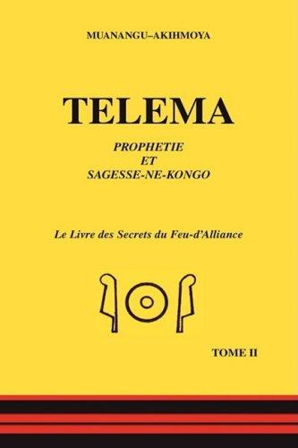 Telema: Tome II par Muanangu-Akihmoya
