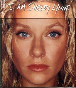 I Am Shelby Lynne by Shelby Lynne (2000-02-26)