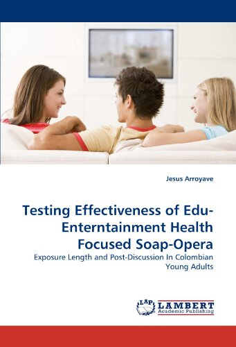 testing-effectiveness-of-edu-enterntainment-health-focused-soap-opera