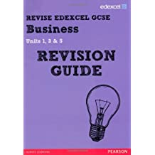 REVISE Edexcel GCSE Business Revision Guide (REVISE Edexcel GCSE Business09)