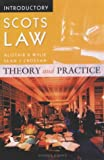 Introductory Scots Law: Theory & Practice: Theory and Practice